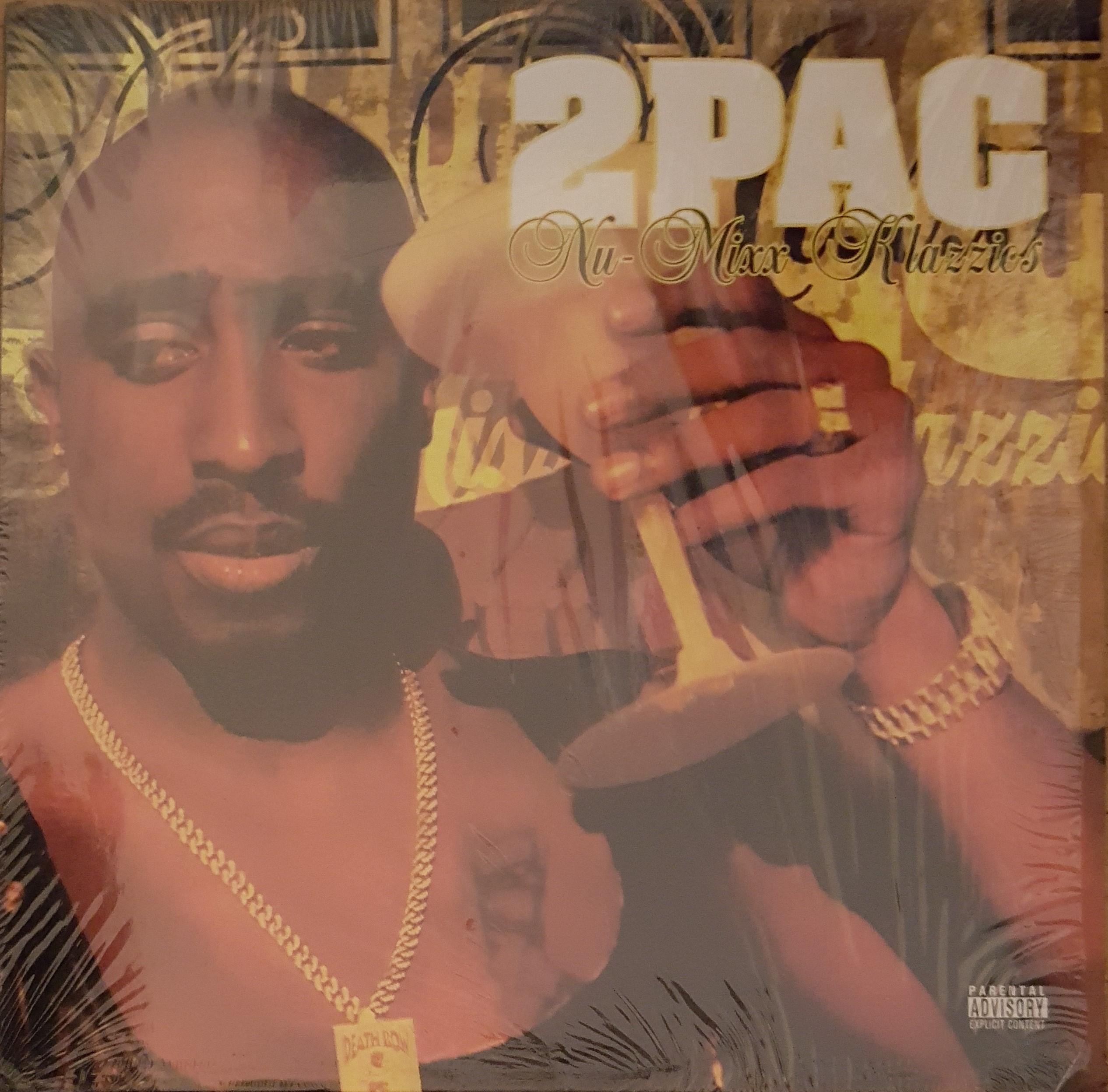 2Pac - Nu-Mixx Klazzics